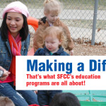 Making a Difference:   That's what SFCC's education  programs are all about!