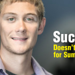 Success Doesn't Break  for Summer